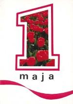 1 Maja Międzynarodowe Święto Pracy