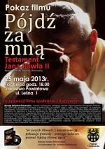 Pokaz fimu Pójdź za mną - Testament Jana Pawła II