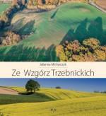 """""""Ze Wzgórz Trzebnickich"""""""